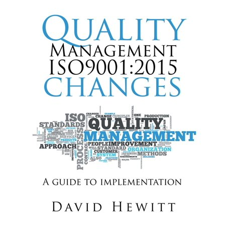 Quality Book (Quality Management Iso9001:2015 Changes - eBook)