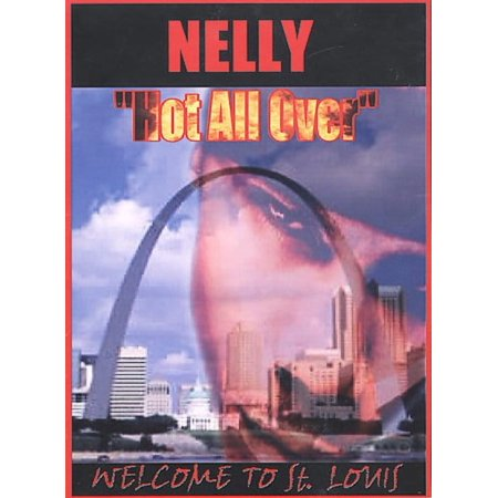 NELLY Hot All Over - Welcome to St. Louis