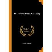The Ivory Palaces of the King (Paperback)