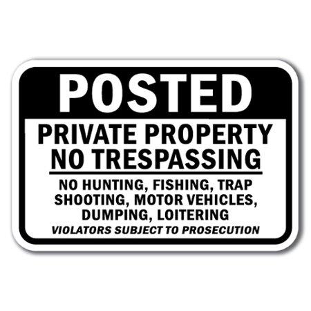 Tray Vehicle - Posted Private Property No Trespassing No Hunting, Fishing, Trap Shooting, Motor Vehicle Sign 12