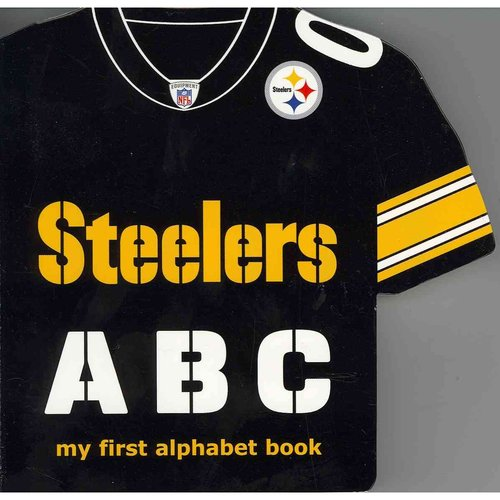 Pittsburgh Steelers ABC: My First Alphabet Book