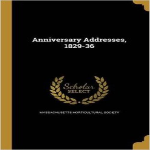 Anniversary Addresses, 1829-36