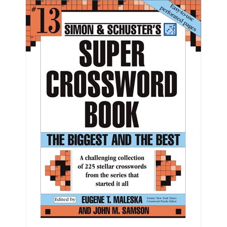 Simon and Schuster Super Crossword Puzzle Book #13 : The Biggest and the Best (Halloween Crossword Puzzle Worksheets)
