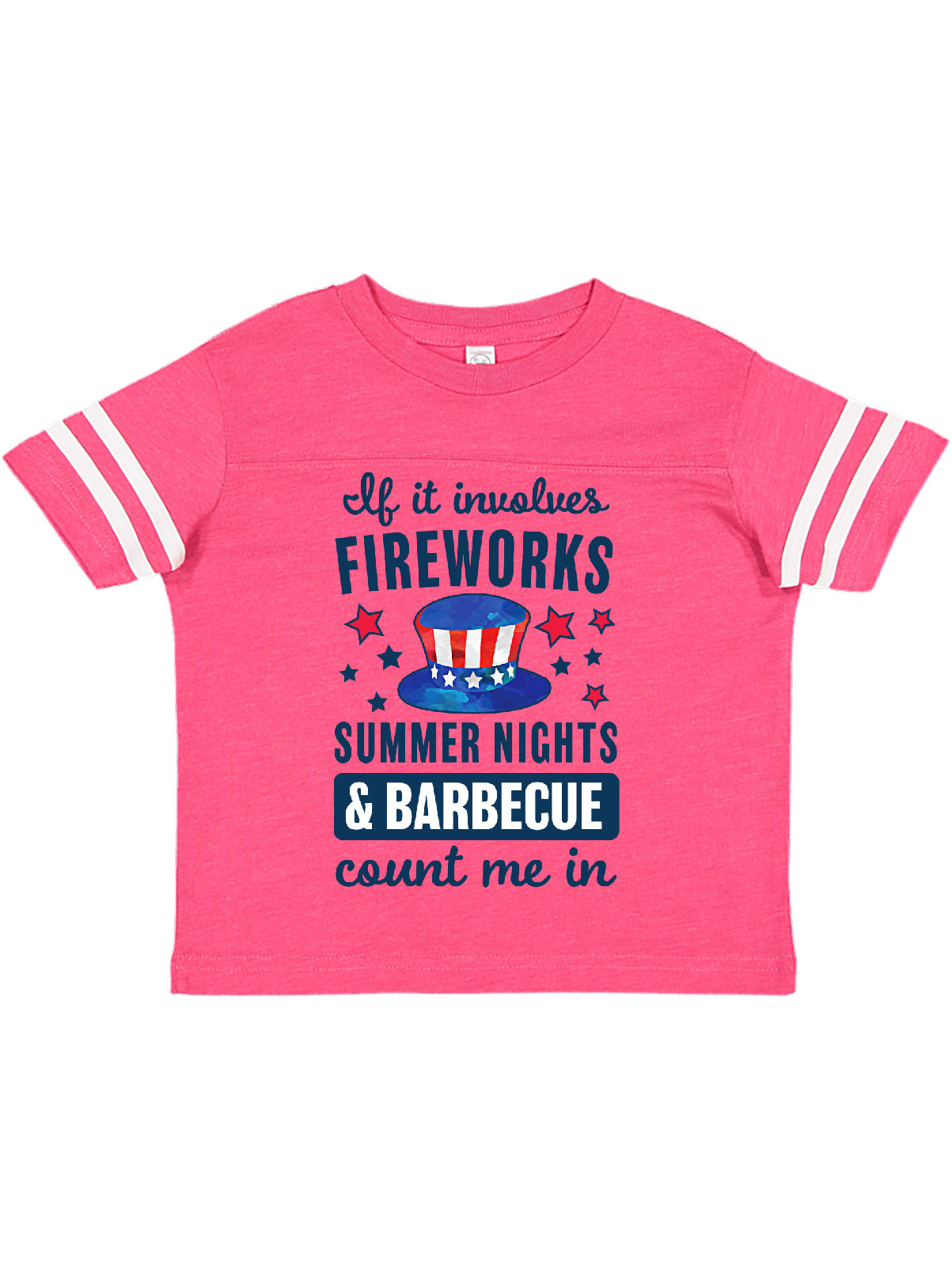 4th Of July If It Involves Fireworks Summer Nights Barbecue Count Me In Toddler T Shirt Walmart Com Walmart Com