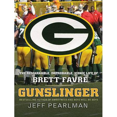 Gunslinger: The Remarkable, Improbable, Iconic Life of Brett Favre (Audiobook)