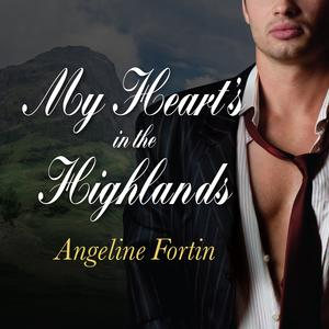 My Heart's in the Highlands - Audiobook