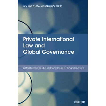 Private International Law and Global Governance - (Ernest Weinrib The Idea Of Private Law)
