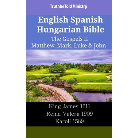 English Spanish Hungarian Bible - The Gospels II - Matthew, Mark, Luke & John - eBook](Ministry Halloween Mp3)