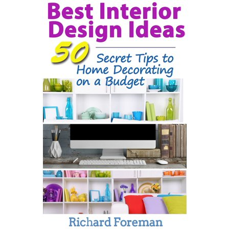 Best Interior Design Ideas - eBook (The Best Interior Design Magazines)