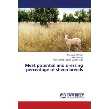 Meat Potential and Dressing Percentage of Sheep Breeds (Meat Sheep Breeds)