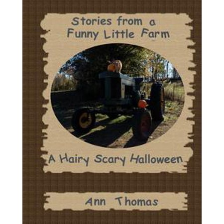 Stories from a Funny Little Farm: A Hairy Scary Halloween - eBook](Funny Halloween Recipes)