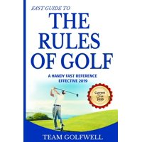 Fast Guide to the RULES OF GOLF: A Handy Fast Guide to Golf Rules 2019 - 2020 (Pocket Sized Edition) (Paperback)