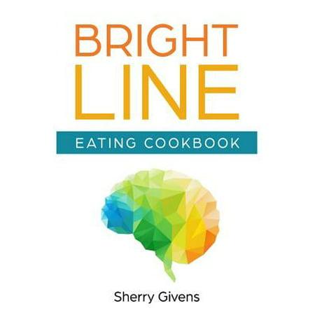 Bright Line Eating Cookbook (Best Clean Eating Cookbook 2019)