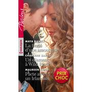 La fierté d'une amoureuse - Un diamant à Wild River - Pacte avec un Irlandais - eBook