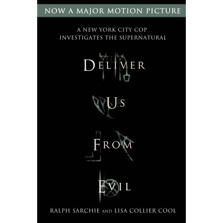 Deliver Us from Evil: A New York City Cop Investigates the
