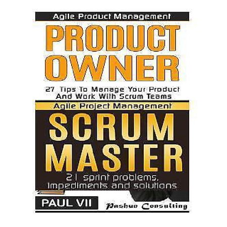 Agile Product Management  Product Owner 27 Tips   Scrum Master  21 Sprint Problems  Impediments And Solutions