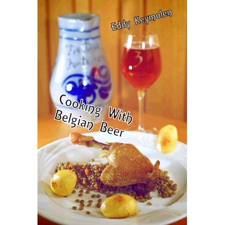 Cooking With Belgian Beer - eBook