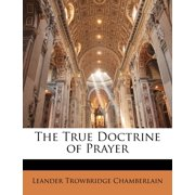 The True Doctrine of Prayer