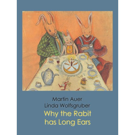 Why the Rabbit has Long Ears - eBook