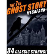 The 7th Ghost Story MEGAPACK® - eBook