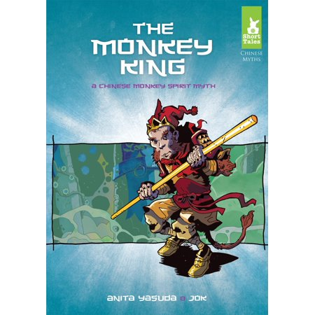 Short Tales: Chinese Myths: The Monkey King (Hardcover) - Monkey Chinese