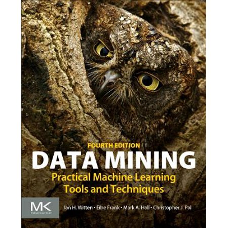 Mining Machine - Data Mining : Practical Machine Learning Tools and Techniques