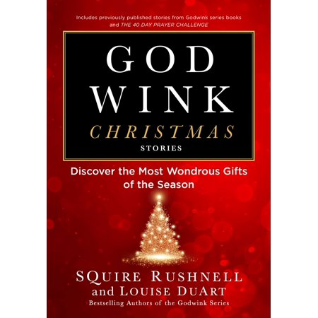 Godwink Christmas Stories : Discover the Most Wondrous Gifts of the Season ()