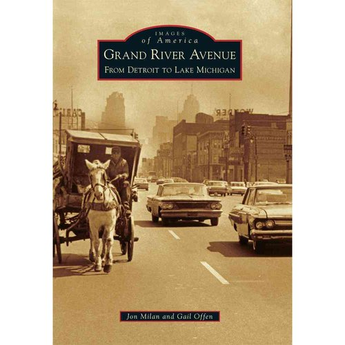 Grand River Avenue: From Detroit to Lake Michigan