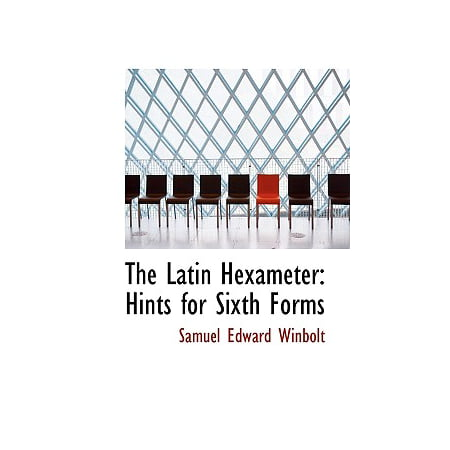 The Latin Hexameter: Hints for Sixth Forms