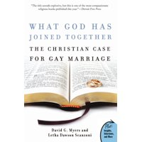 What God Has Joined Together : The Christian Case for Gay Marriage