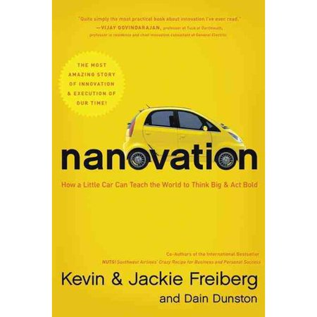 Nanovation  How A Little Car Can Teach The World To Think Big And Act Bold