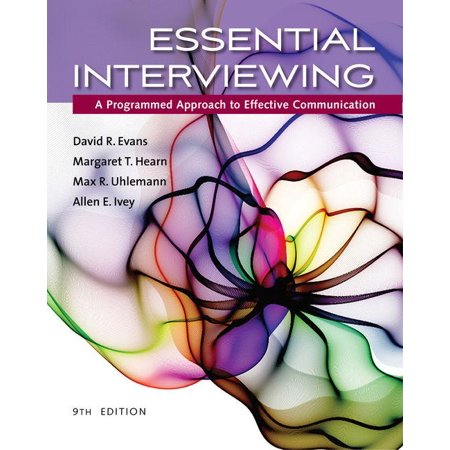 Essential Interviewing : A Programmed Approach to Effective