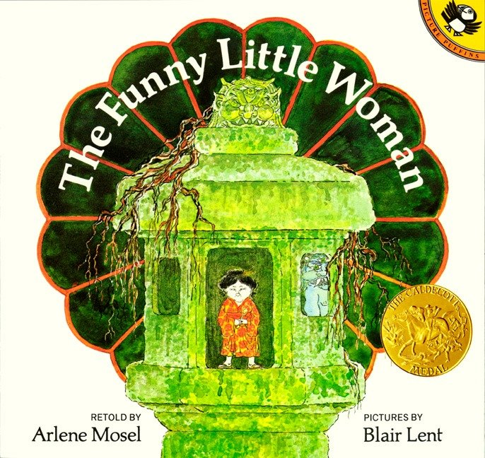 The Funny Little Woman By Mosel, Arlene/ Lent, Blair (ILT)/ Hearn, Lafcadio