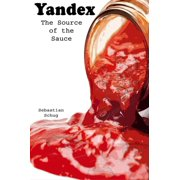 Yandex: The Source of the Sauce - eBook