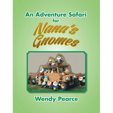 An Adventure Safari for Nana's Gnomes - eBook - Leaf Safari Adventure
