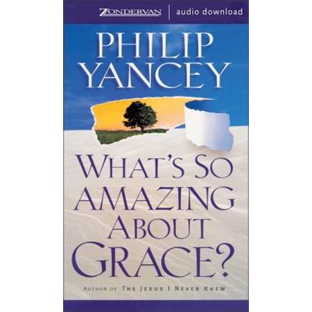 What's So Amazing About Grace? - Audiobook