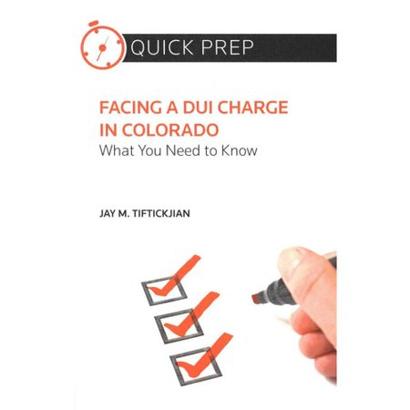 Facing A Dui Charge In Colorado  What You Need To Know