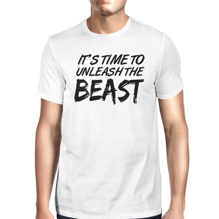 0d232ed6 365 Printing - Unleash Beast Mens White Short Sleeve T-Shirt Funny Saying  Tee Gift - Walmart.com