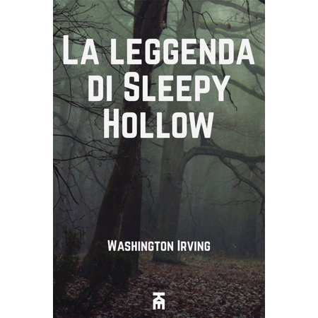 La leggenda di Sleepy Hollow - eBook - Leggenda Di Halloween Jack