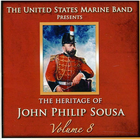Heritage of John Philip Sousa, Vol. 8