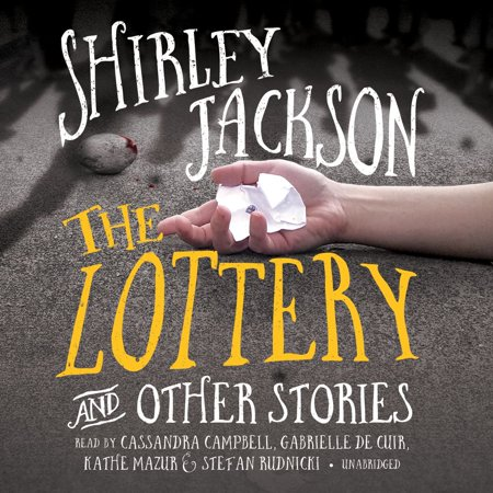 The Lottery, and Other Stories - Audiobook