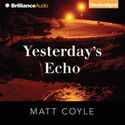 Yesterday's Echo - Audiobook