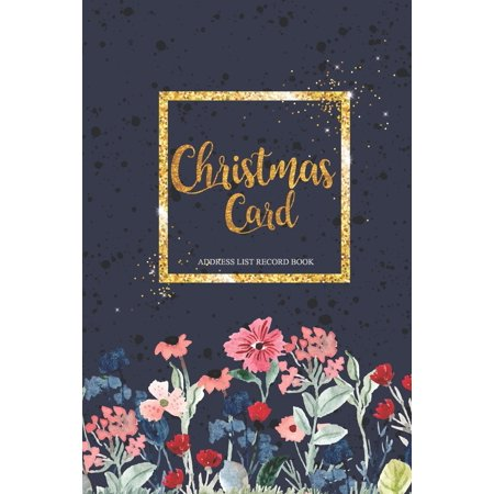 Christmas Card Address List Record Book: Christmas card list address book Card List with A-Z Tabs Tracker Address and Planner Book Organizer Record (Paperback) Tab Book Part