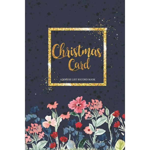 Christmas Card Address List Record Book Christmas Card List Address Book Card List With A Z Tabs Tracker Address And Planner Book Organizer Record Paperback Walmart Com Walmart Com