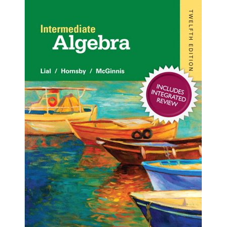 Intermediate Algebra with Integrated Review and Worksheets Plus New Mylab Math with Pearson Etext, Access Card Package