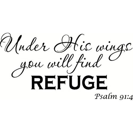 Psalm 91:4 (V2) Under His Wings You Will Find Refuge. Bible Verse Inspired Wall Decal, Our Inspirational Christian Scripture Wall Arts Are Made in the Usa.