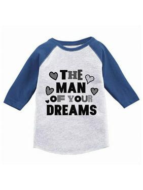 Awkward Styles The Man Of Your Dreams Youth Raglan Boys Valentine Shirt Valentines Tshirt for Boys Valentine's Day Jersey Shirt Cute Gifts for Boys Mom Raglan Shirt for Youth Boys Ladies Men Shirt