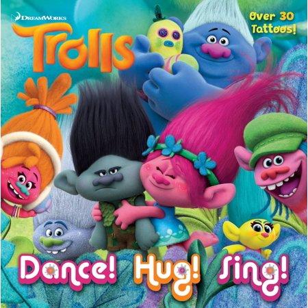 Dance! Hug! Sing! (DreamWorks Trolls) [With Tatoos] (Paperback) - Trolls Dreamworks
