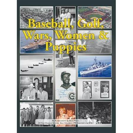 Baseball, Golf, Wars, Women & Puppies - eBook
