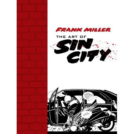 Frank Miller: The Art of Sin City - eBook